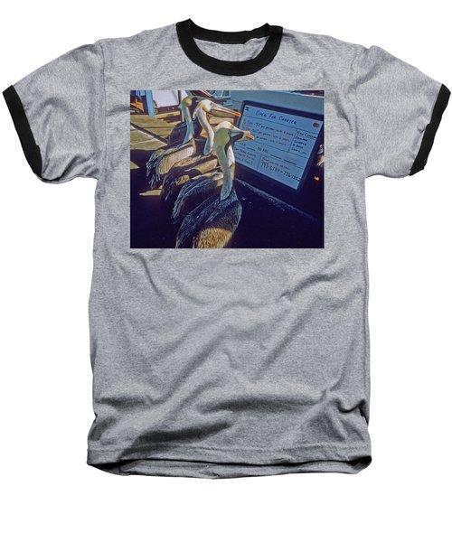 Pelicans And The Menu Baseball T-Shirt