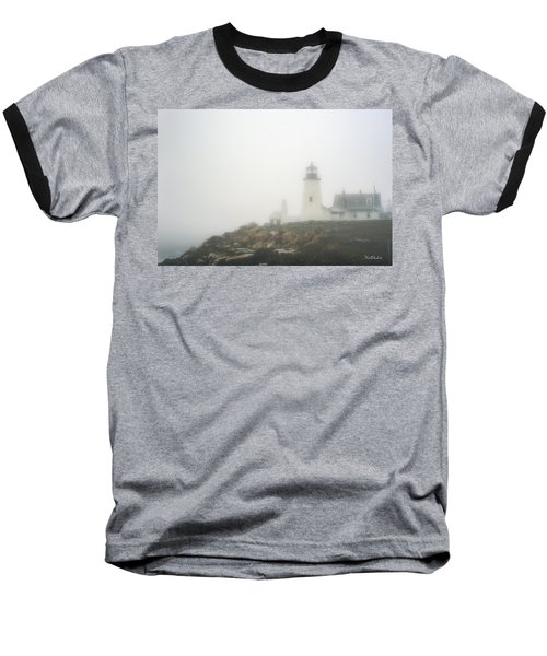 Pemaquid Point Lighthouse In Fog Baseball T-Shirt