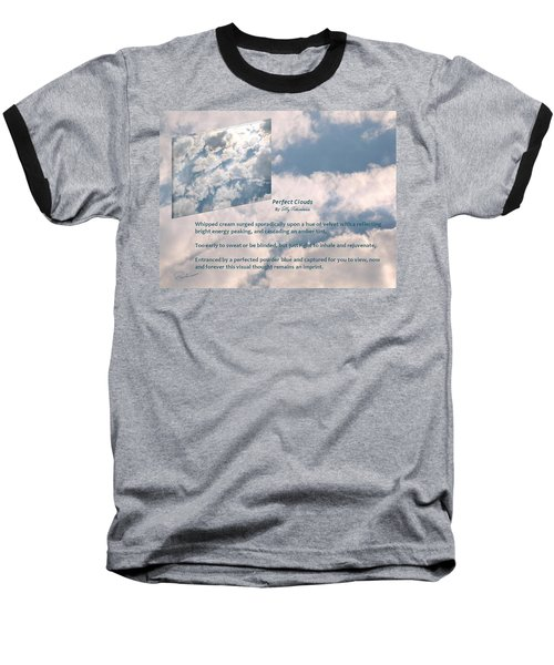 Perfect Clouds Baseball T-Shirt