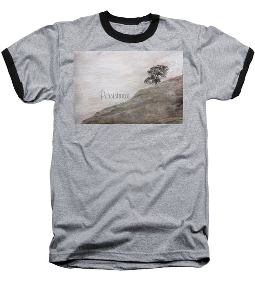 Persistance Baseball T-Shirt