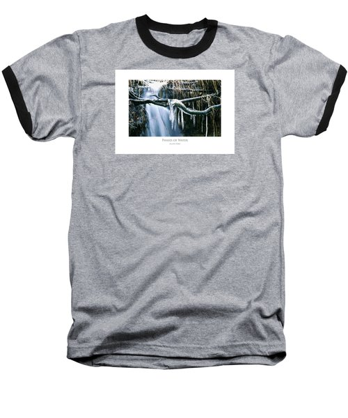 Phases Of Water Baseball T-Shirt