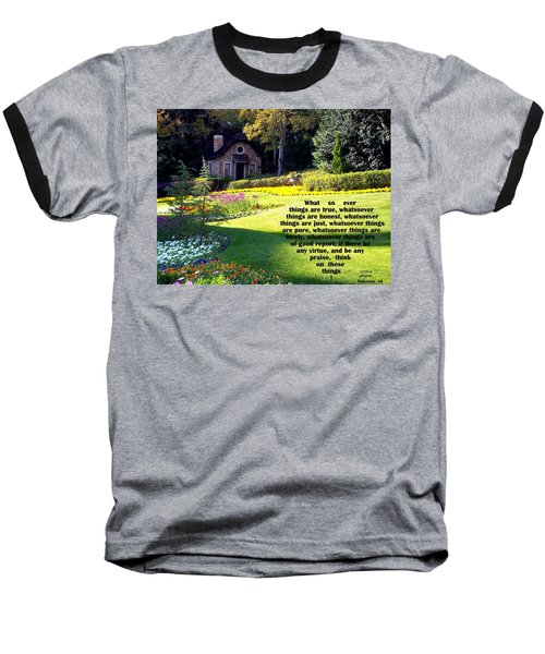 Baseball T-Shirt featuring the photograph Philippians 4-8 The  Cottage House by Cynthia Amaral