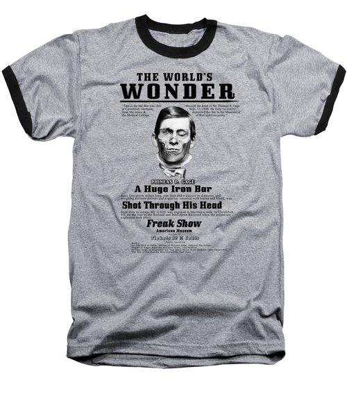 Phineas Gage World's Wonder Baseball T-Shirt