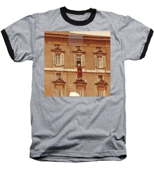 Piazza San Pietro-popes Window Baseball T-Shirt