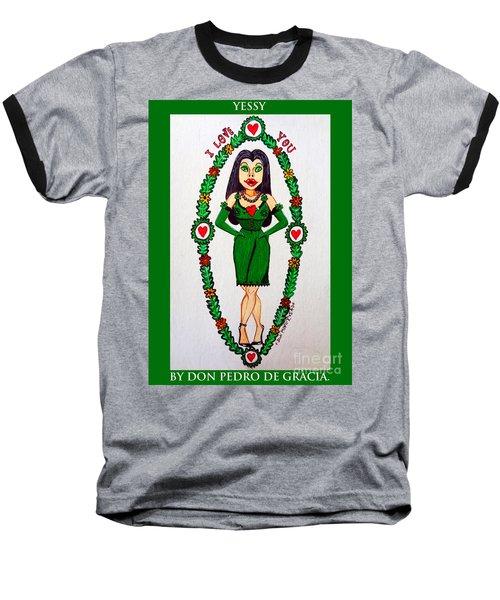 Yessy Baseball T-Shirt by Don Pedro De Gracia