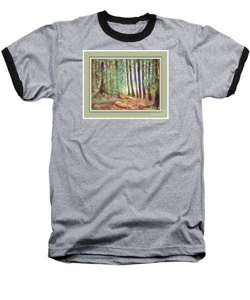 Pine Needle Path Baseball T-Shirt