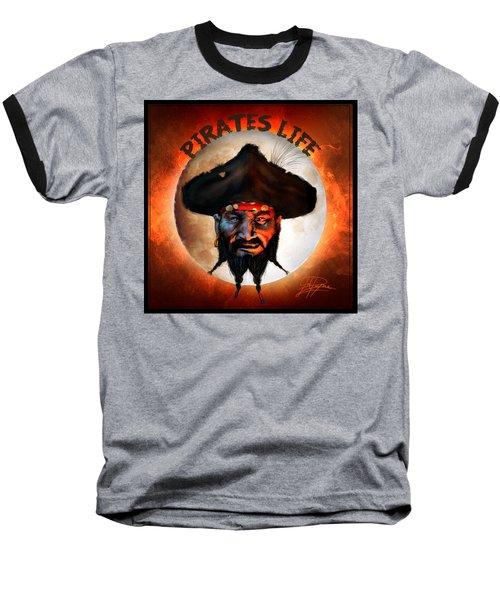 Pirates Life Baseball T-Shirt