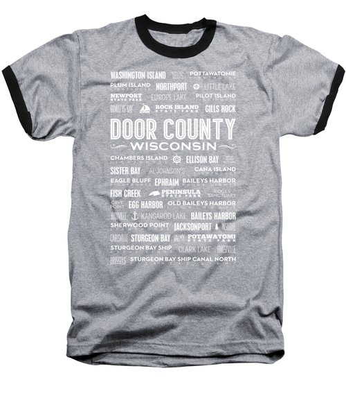 Places Of Door County On Black Baseball T-Shirt by Christopher Arndt