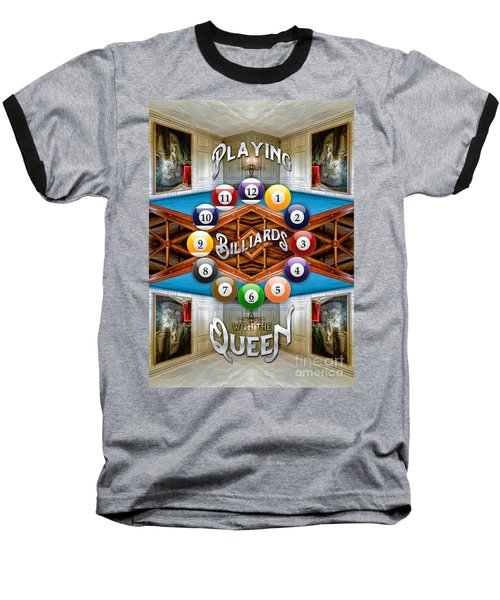 Playing Billiards With The Queen Versailles Palace Paris Baseball T-Shirt