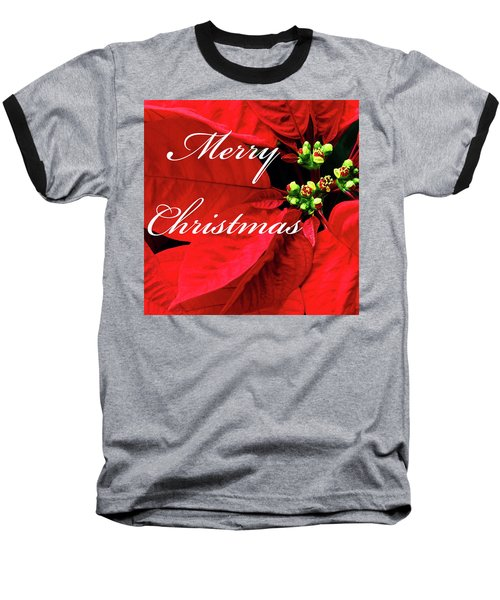 Poinsettia  Baseball T-Shirt