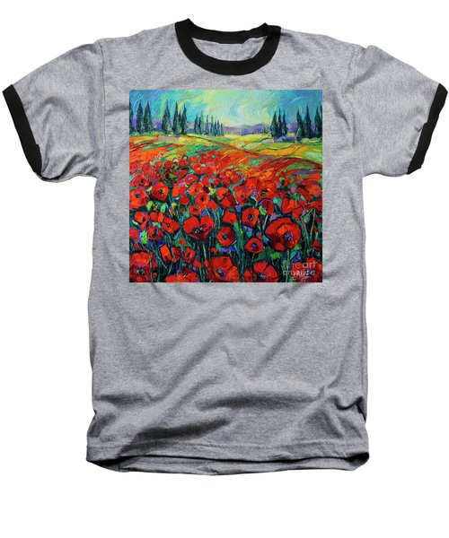 Poppies And Cypresses - Modern Impressionist Palette Knives Oil Painting Baseball T-Shirt