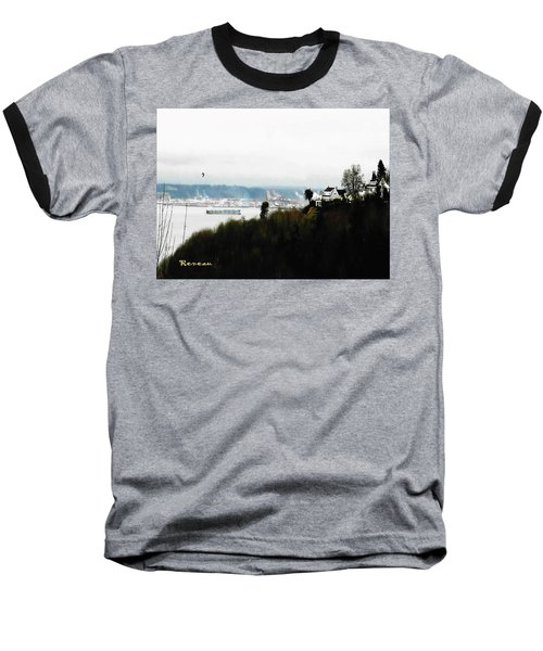 Baseball T-Shirt featuring the photograph Port Of Tacoma At Ruston Wa by Sadie Reneau