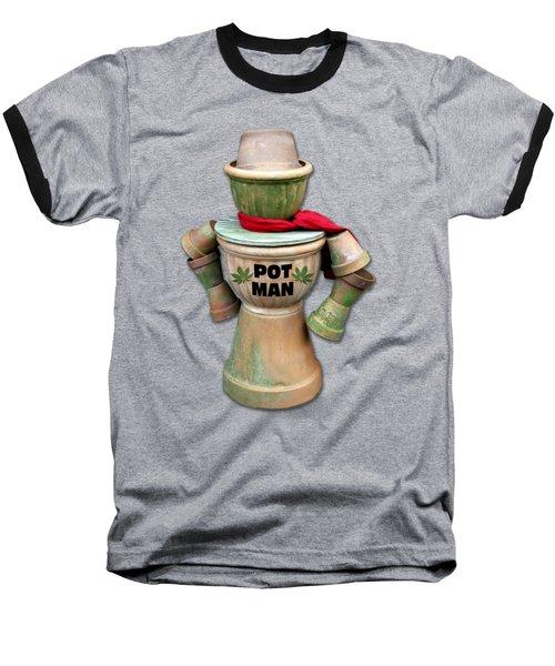 Pot Man T-shirt Baseball T-Shirt