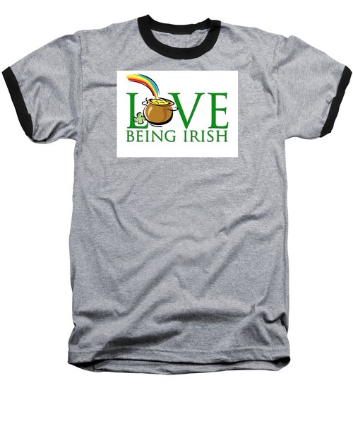 Pot Of Gold Love Being Irish Baseball T-Shirt by Greg Slocum