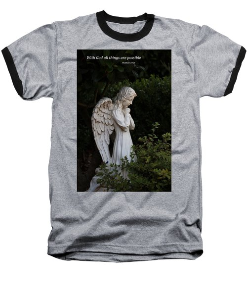Baseball T-Shirt featuring the photograph Praying Angel With Verse by Kathleen Scanlan
