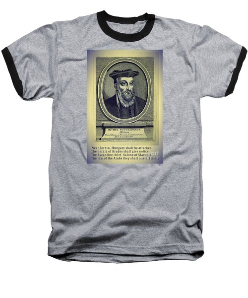 Predictions Of Nostradamus 4 Baseball T-Shirt