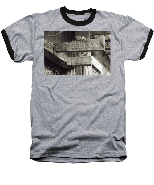 Preservation Hall, French Quarter, New Orleans, Louisiana Baseball T-Shirt