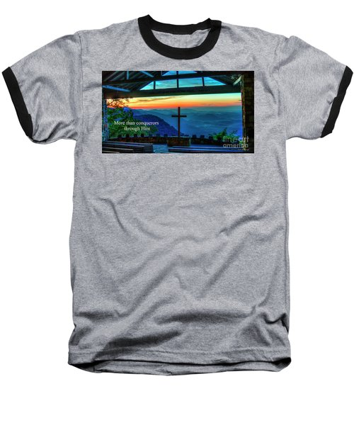 Pretty Place Chapel Through Him Art Baseball T-Shirt