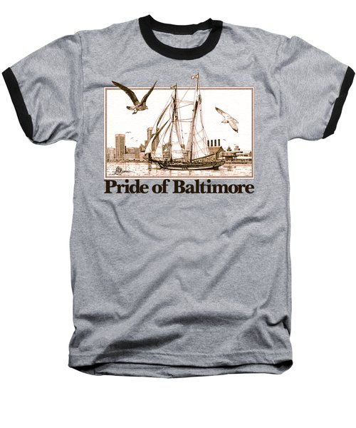 Pride Of Baltimore Shirt Baseball T-Shirt