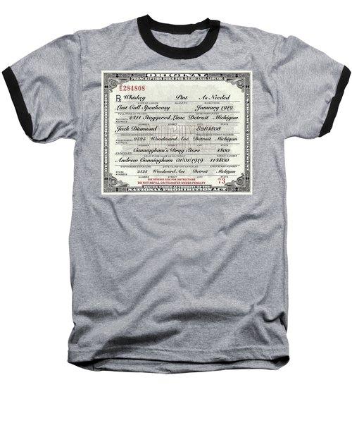 Baseball T-Shirt featuring the photograph Prohibition Prescription Certificate Establishments by David Patterson