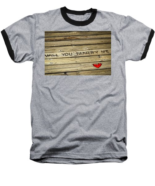 Baseball T-Shirt featuring the photograph Propose To Me by Carolyn Marshall