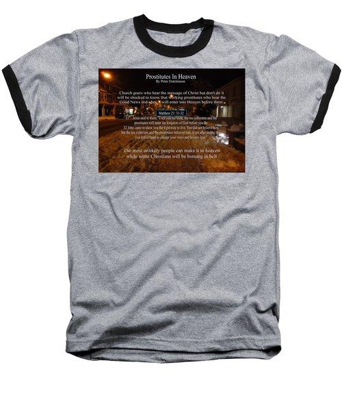 Prostitutes In Heaven Baseball T-Shirt