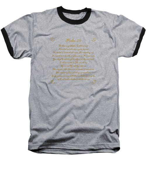 Psalm 23 The Lord Is My Shepherd Gold Script On Black Baseball T-Shirt