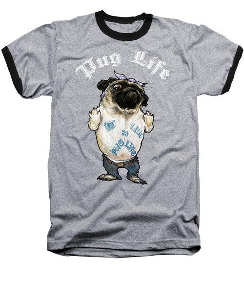 Pug Life Baseball T-Shirt
