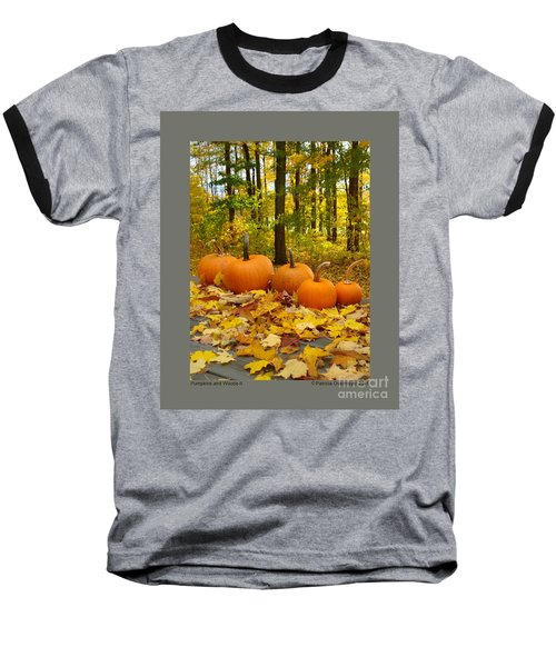 Baseball T-Shirt featuring the photograph Pumpkins And Woods-ii by Patricia Overmoyer