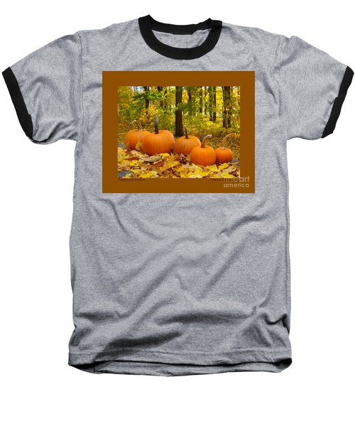 Baseball T-Shirt featuring the photograph Pumpkins And Woods-iii by Patricia Overmoyer