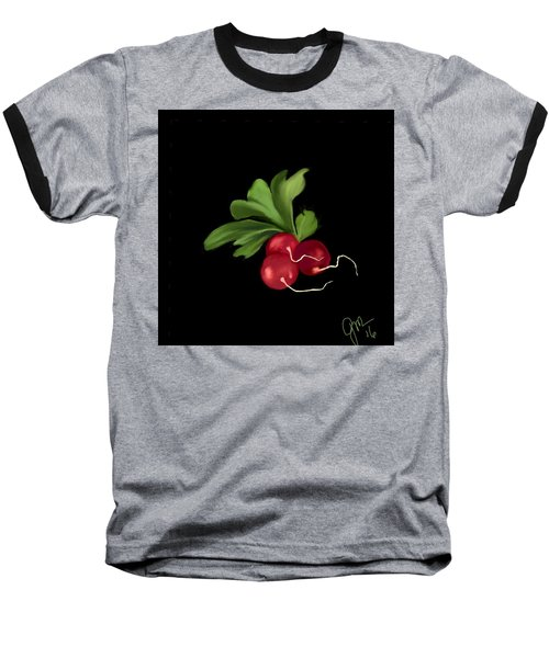 Radishes Baseball T-Shirt
