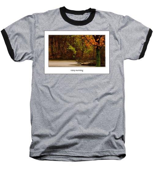Rainy Morning Baseball T-Shirt