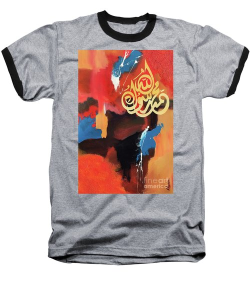 Baseball T-Shirt featuring the painting Rasul-allah by Nizar MacNojia