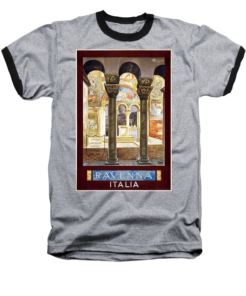 Ravenna, Travel Poster 1925 Baseball T-Shirt