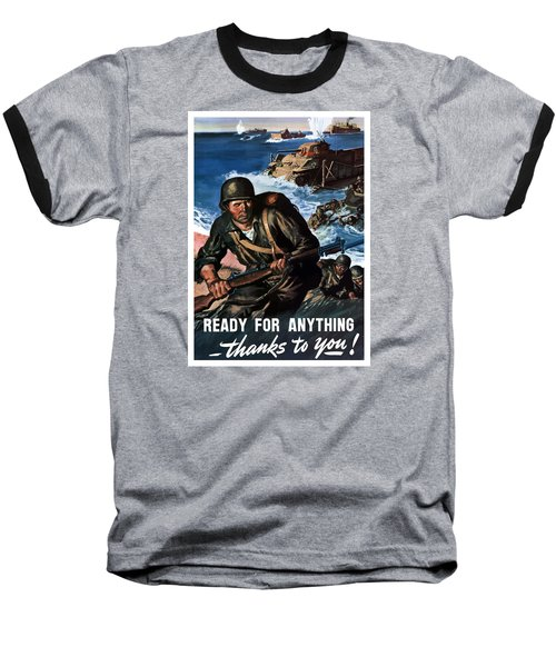 Ready For Anything - Thanks To You Baseball T-Shirt