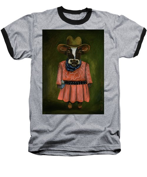 Baseball T-Shirt featuring the painting Real Cowgirl by Leah Saulnier The Painting Maniac