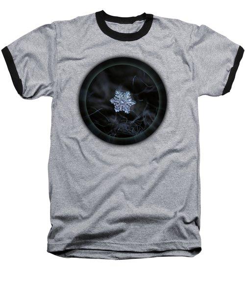 Real Snowflake - 2017-12-07 1 Baseball T-Shirt
