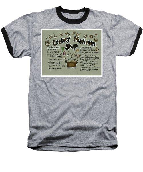Recipe Mushroom Soup Baseball T-Shirt