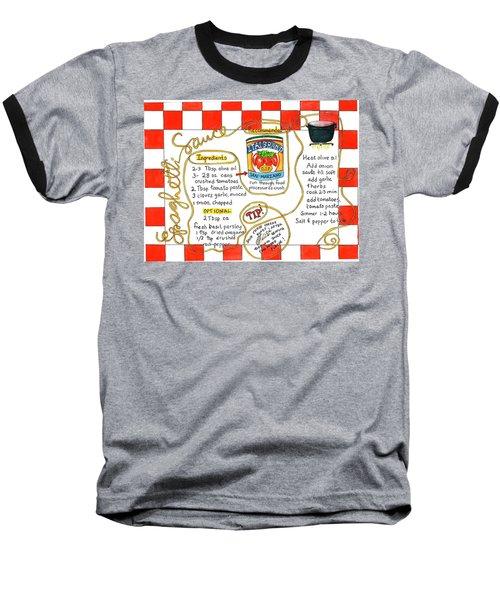 Recipe -spaghetti Sauce  Baseball T-Shirt