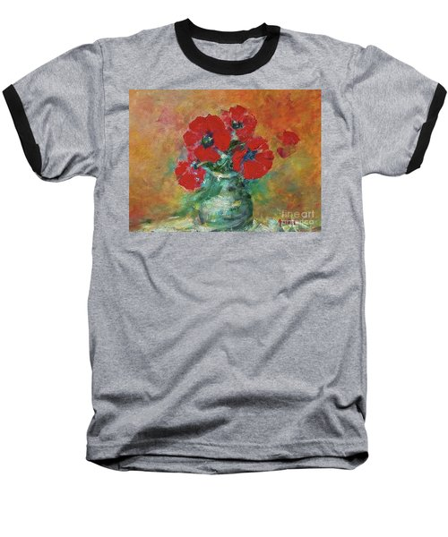 Red Poppies In A Vase Baseball T-Shirt
