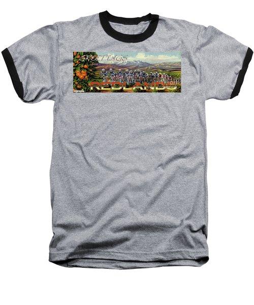 Redlands Greetings Baseball T-Shirt by Linda Weinstock