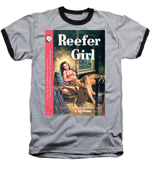 Reefer Gilr Baseball T-Shirt