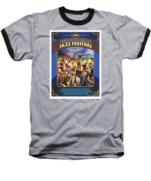 Rehoboth Beach Jazz Fest 2015 Baseball T-Shirt