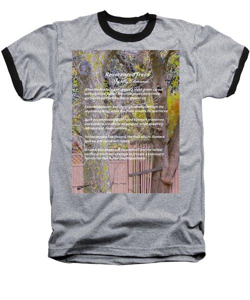 Reverence Of Trees Baseball T-Shirt