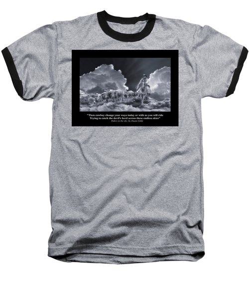 Riders In The Sky Bw Baseball T-Shirt