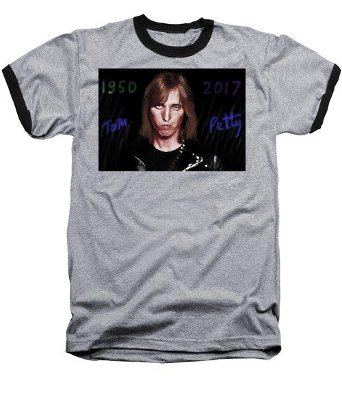 Rip Tom Petty 1950 2017 Baseball T-Shirt