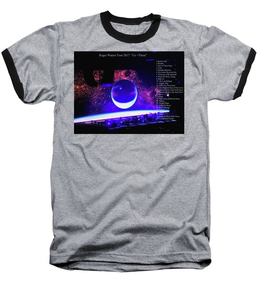 Roger Waters Tour 2017 Show In Portland Or Baseball T-Shirt