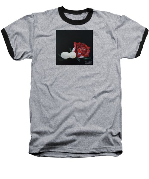Rose And The Eggs Acrylic Painting Baseball T-Shirt by Shelley Overton