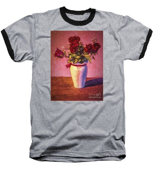Baseball T-Shirt featuring the photograph Roses In Vase  ... by Chuck Caramella