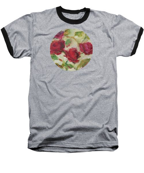 Baseball T-Shirt featuring the painting Roses by Mary Wolf